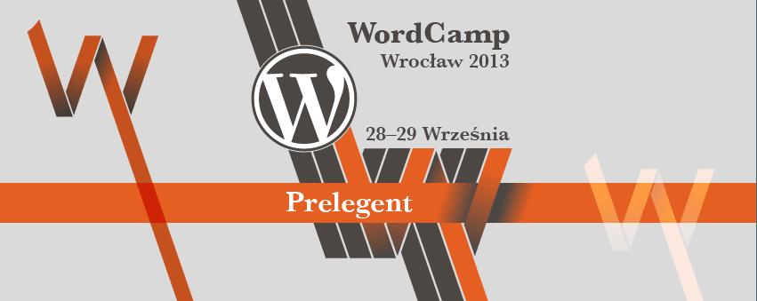 WordCamp Wrocław 2013 – relacja z konferencji